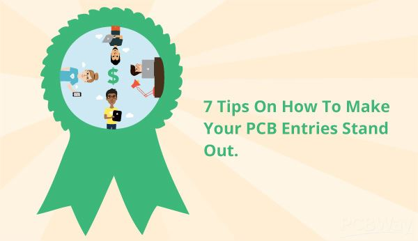 7-Tips-On-How-To-Make-Your-PCB-Entries-Stand-Out.jpg